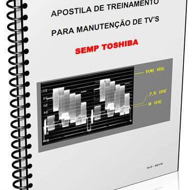 Download Apostila de treinamento para manutenção de tv's Semp Toshiba