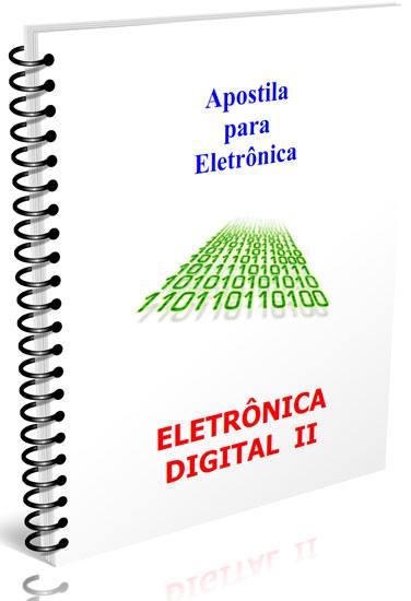 Download apostila de eletrônica digital 2 - Flip–flop, contador digital, conversor digital conversor a/d d/a e muito mais