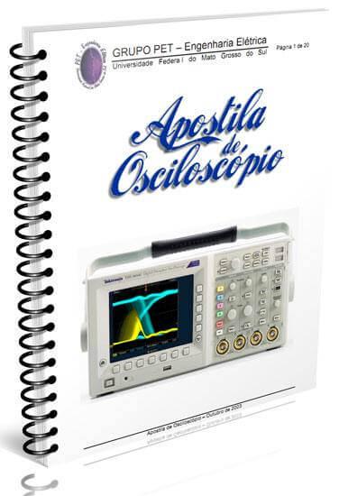 Baixar Apostila de Osciloscópio - Como utilizar e como funciona o Osciloscópio - Universidade Federal do Mato Grosso do Sul