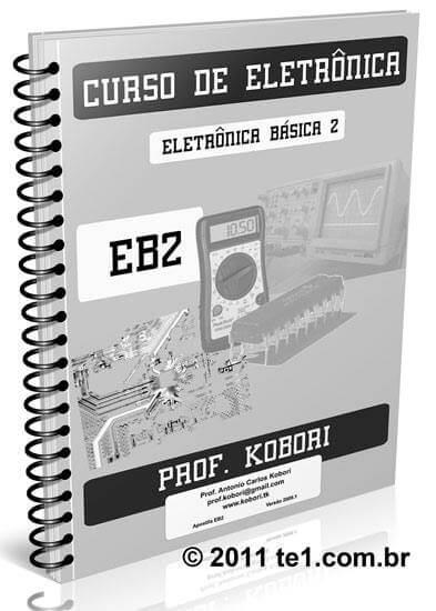 Download Curso de eletrônica básica em PDF parte 2 - Fonte de alimentação, transistores, multivibradores– 38 páginas- Professor Kobori