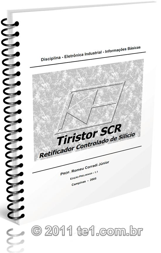 Downloas apostila básica de tiristores SCR - Professor Romeu Corradi Júnior