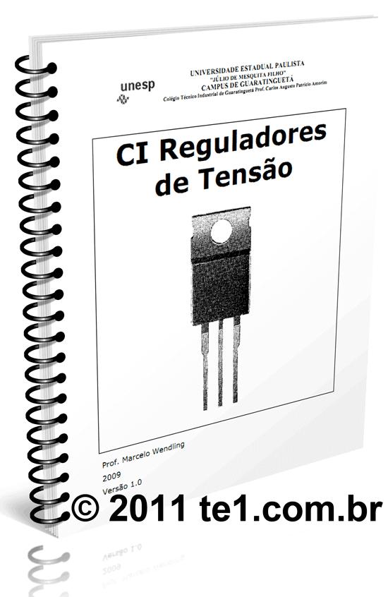 Download apostila básica sobre reguladores de tensão de três pinos da série 78 , 79 e 317 - Prof. Marcelo Wendling