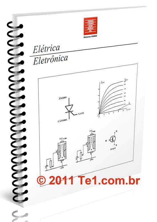 curso completo eletronica Senai apostila gratis Download Apostila completa sobre eletrônica e eletricidade básica do curso de eletrônica do SENAI pdf Download Dicas Curso Apostilas