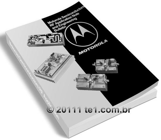 Circuitos de amplificadores de RF de 1 a 1000 Watts - Download Aplication Notes Engineering Bulletin antigos da Motorola semiconductors