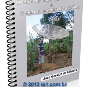 Manual detalhado de construção e conserto de antena parabólica telada