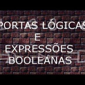 Portas lógicas e expressões booleanas