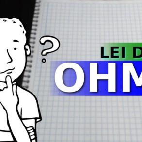 Calculando corrente, tensão e resistência – Lei de Ohm