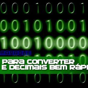 Macete para converter binários e decimais