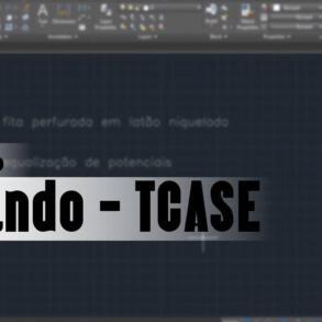 Autocad – Comando TCASE